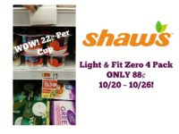 Light & Fit 4 Pack ONLY 88¢ at Shaw's 10/20 ~ 10/26!