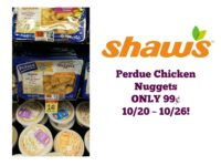 Perdue Chicken Nuggets ONLY 99¢ at Shaw's 10/20 ~ 10/26!