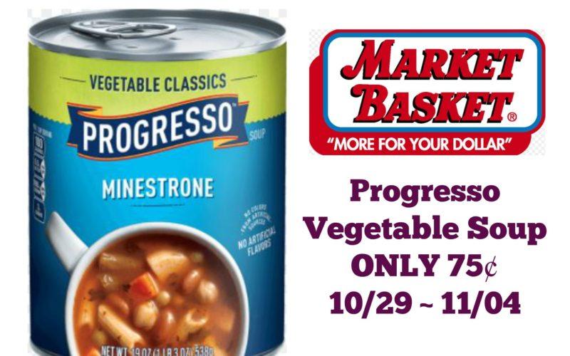 Progresso Vegetable Classics ONLY 75¢ at Market Basket 10/29 ~ 11/04!