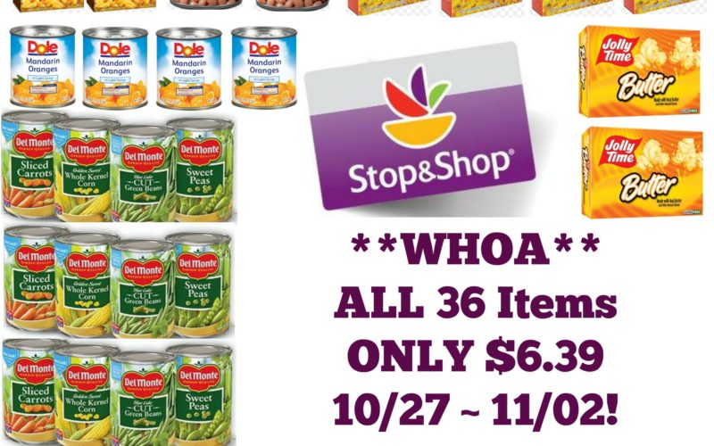 **WHOA**Get ALL 36 Items for ONLY $6.39 at Stop & Shop 10/27 ~ 11/02!