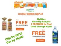 **MyMixx Saturday Sampler** 2 FREEBIES for You at Shaw's ~ Good Through 10/16!