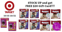FREE $20 Gift Card with Huggies Purchase at Target's Baby Sale!!! (thru 10/21)