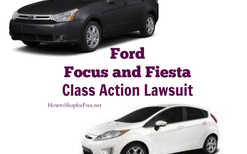 Class Action Lawsuit. Do you own a Ford Focus or Fiesta?