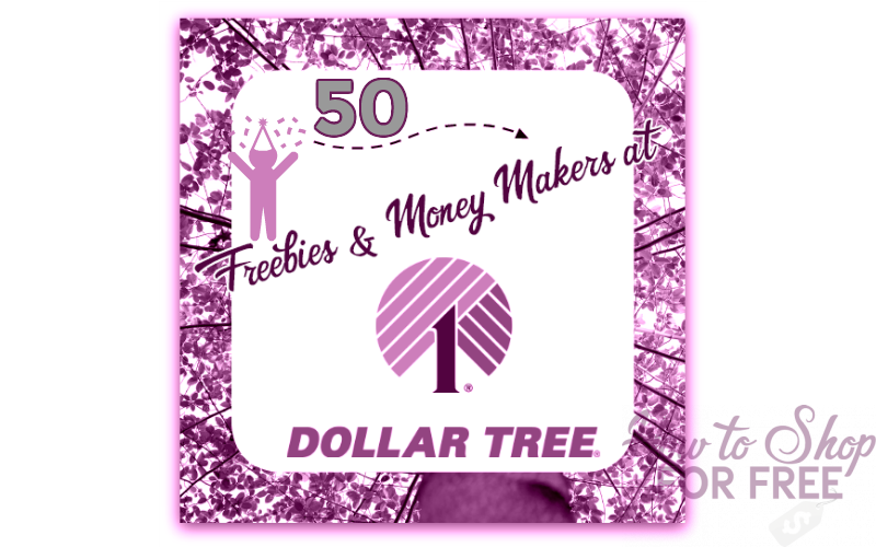 50 FREEBIES with Coupons at Dollar Tree!! (Easy Deals!)
