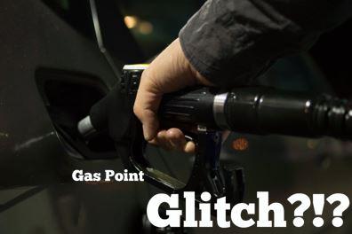 Gas Points Glitch!?!