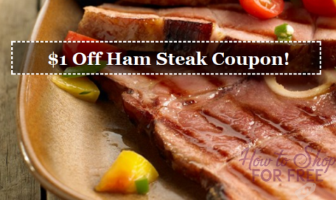 *HOT* $1 Off ANY Ham Steak Coupon!