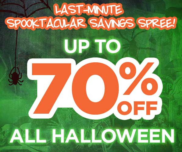 Last-Minute Halloween Savings.. Up to 70% OFF NOW!