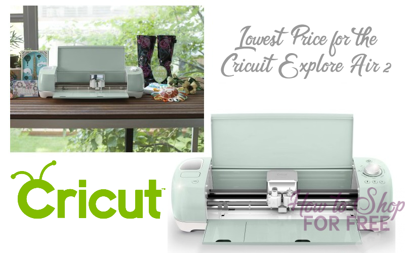 LOWEST PRICE on Cricut Explore Air 2!!!