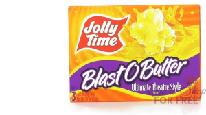 F R E E Jolly Time popcorn!