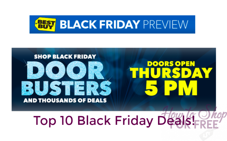 Top 10 Best Buy Black Friday Deals!!!