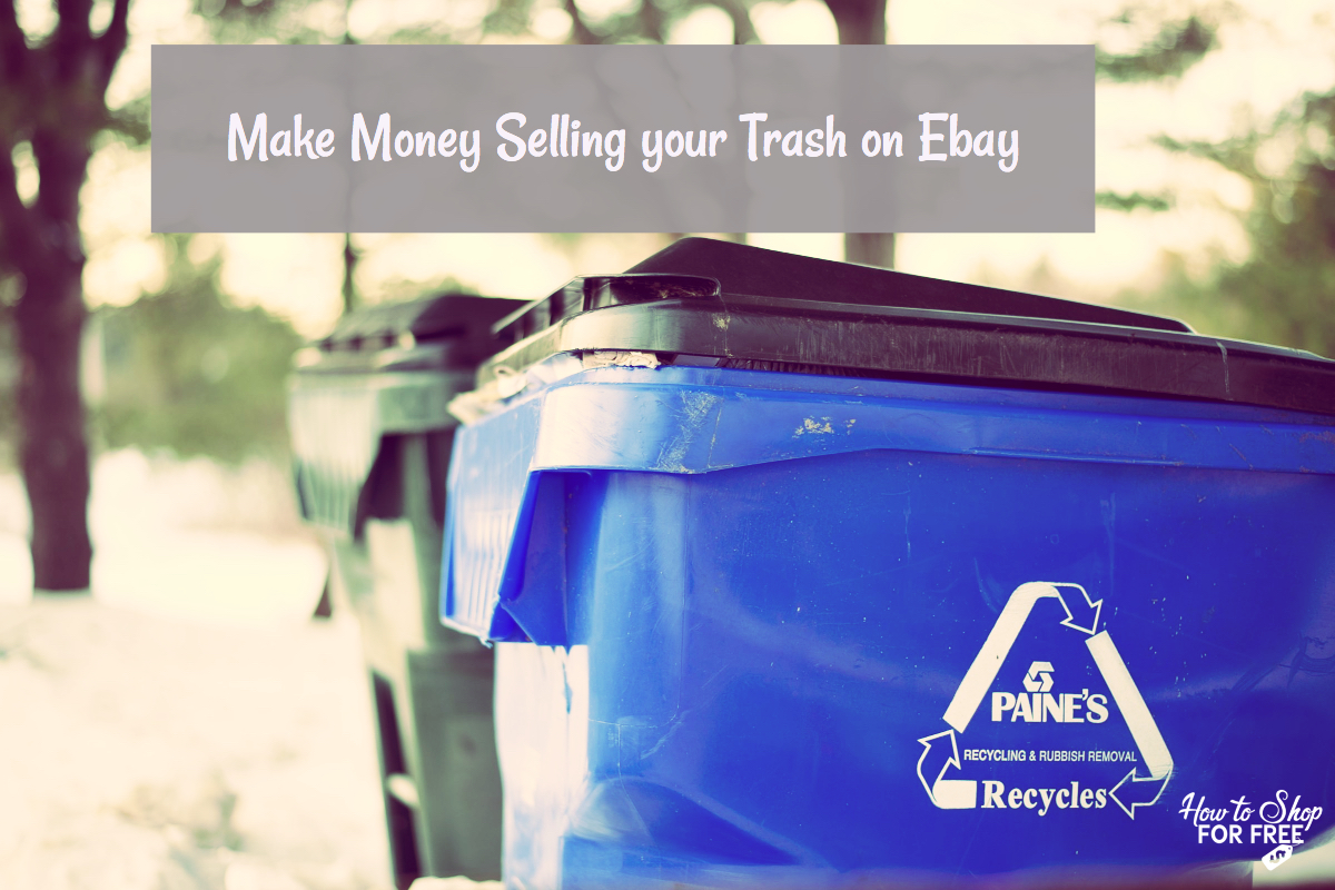 Make Money Selling Your Trash On Ebay How To Shop For Free With Kathy Spencer