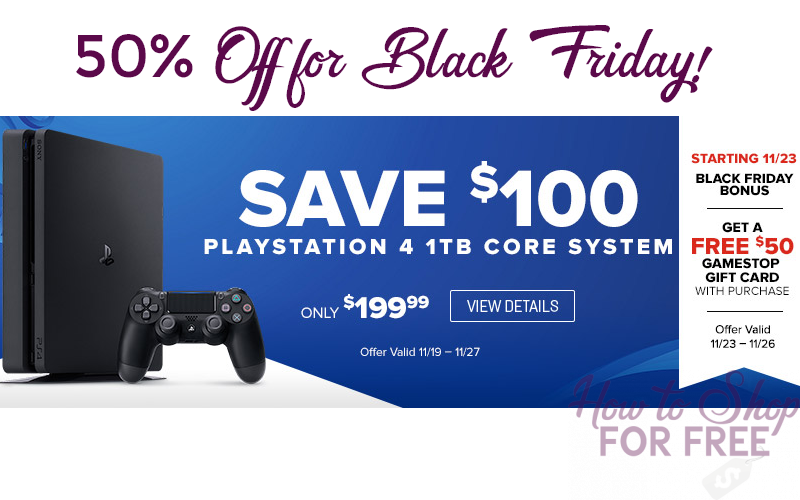 1TB PS4~ Only $150 for Black Friday!! (11/23-26)