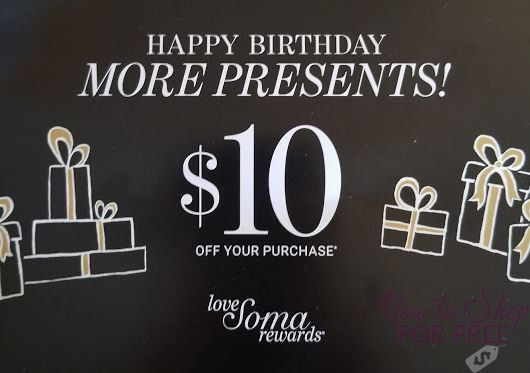 FREE $10 on your Birthday from Soma!