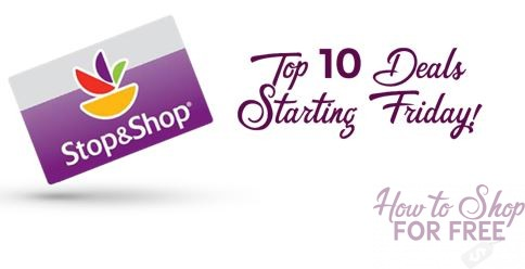Top 10 Deals Starting Friday, 2/23, at Stop & Shop!