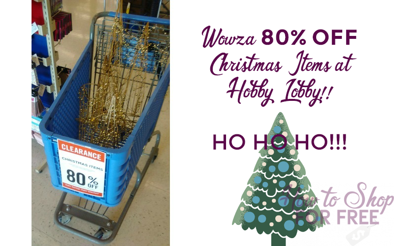 WOW~ Christmas Items 80% OFF at Hobby Lobby!!