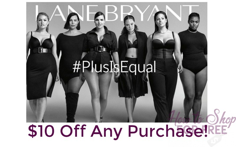 $10 Off Any Lane Bryant In-Store Purchase!