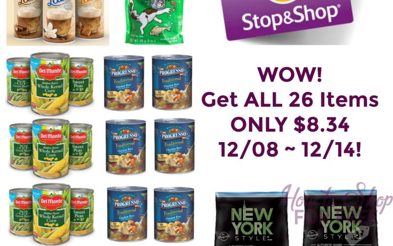 WOW! Get ALL 26 Items ONLY $8.34 at Stop & Shop 12/08 ~ 12/14!