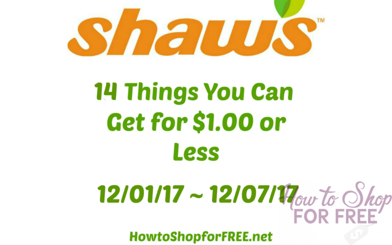 14 Things You Can Get for $1.00 or Less at Shaw's 12/01/17 ~ 12/07/17