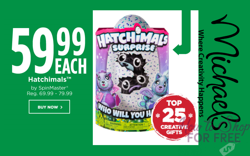 Hatchimals On Sale from Michael's!! LOTS of Styles!