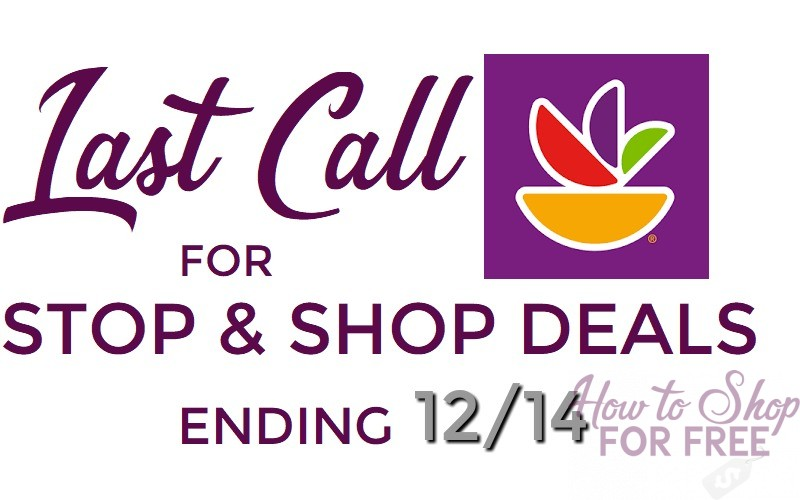 Last Call for Deals ending 12/14 at Stop & Shop