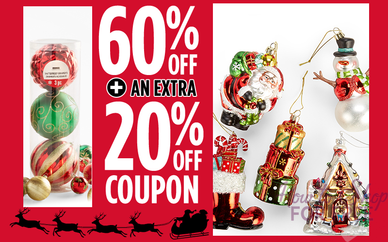 Ornaments 60% OFF + Extra 20% OFF Coupon!!! WOOOOOW! (12/5 Only)