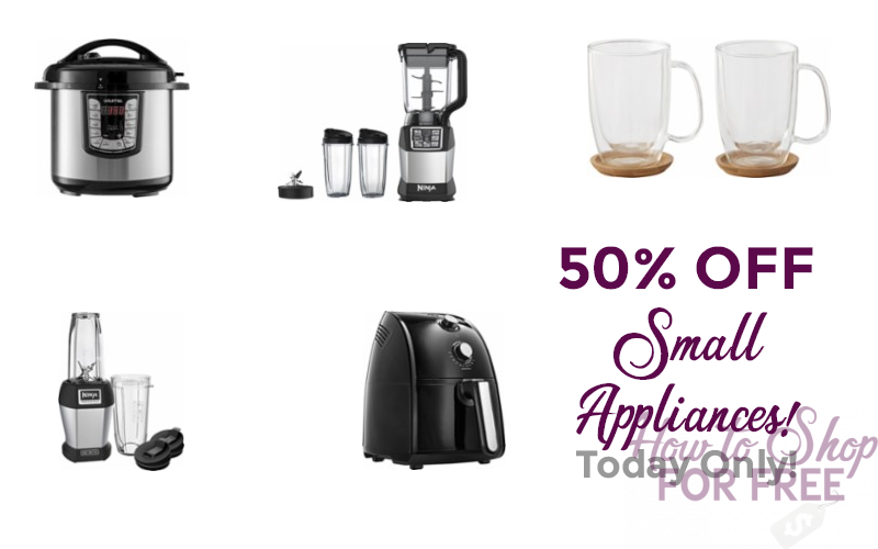 Small Appliances 50% OFF… Today Only! Go Grab Gifts!