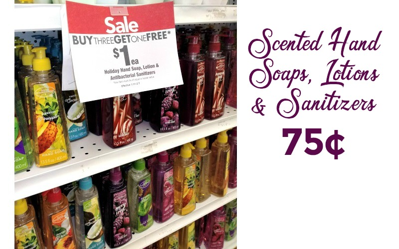Scented Hand Soaps & MORE~ 75¢ each, No Coupons Needed!
