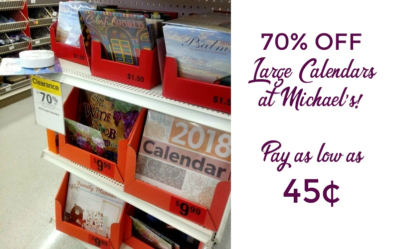 WHOA~ Large Calendars as low as 45¢ at Michael's!!!