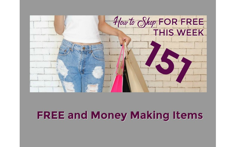 How to Shop for FREE this Week ~ 151 FREE and Money Making Items