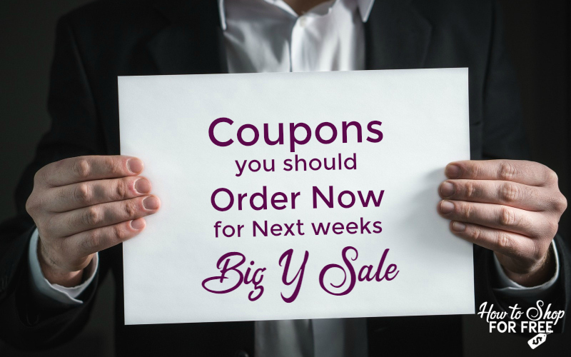Coupons You Should Order NOW  for Big Y's  Sale