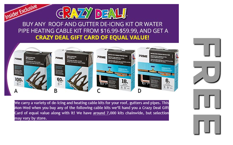 **FREE** Roof/Gutter De-Ice Kit or Heating Cable Kit! **FREE**