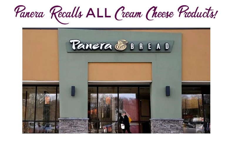 Panera Bread RECALLS All Cream Cheese Products!