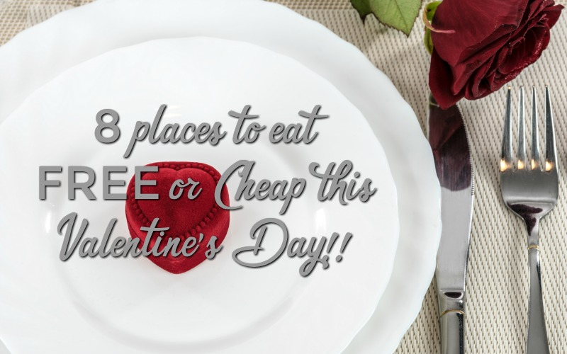 8 Places to Eat/Drink FREE or Cheap, through Valentine's Day!!