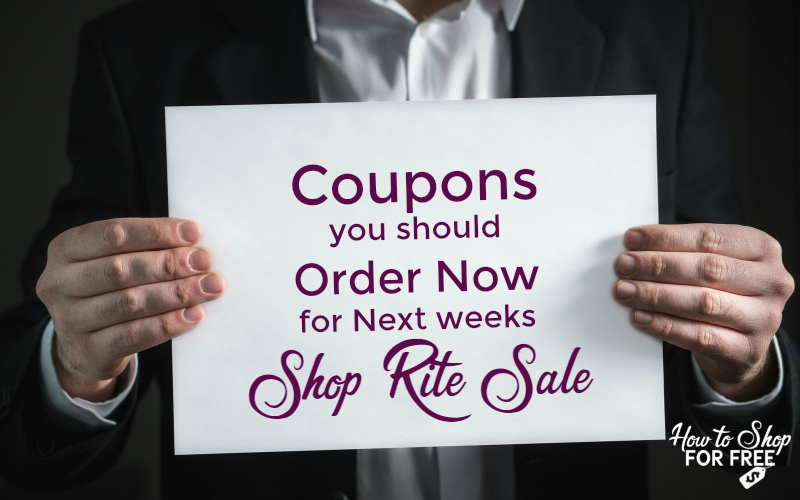 Coupons to Order for Next Weeks Shop Rite Sale 5/6 – 5/12