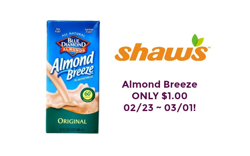 Blue Diamond Almond Breeze ONLY $1.00 at Shaw's 02/23 ~ 03/01!!