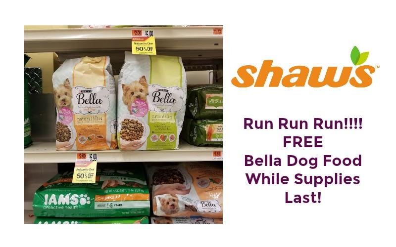 Run Run Run!!!! FREE Bella Dog Food at Shaw's ~ While Supplies Last!