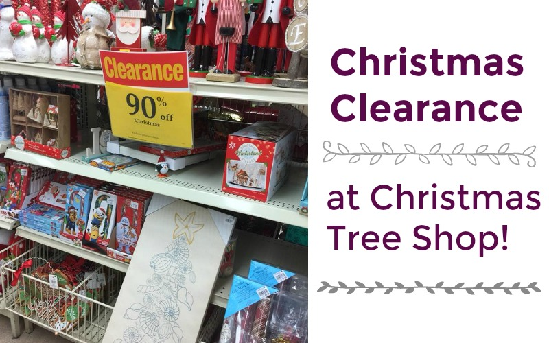 90% Off Christmas Clearance at Christmas Tree Shop!