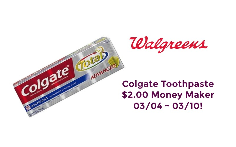 Colgate Toothpaste $2.00 Money Maker at Walgreen's 03/04 ~ 03/10!!