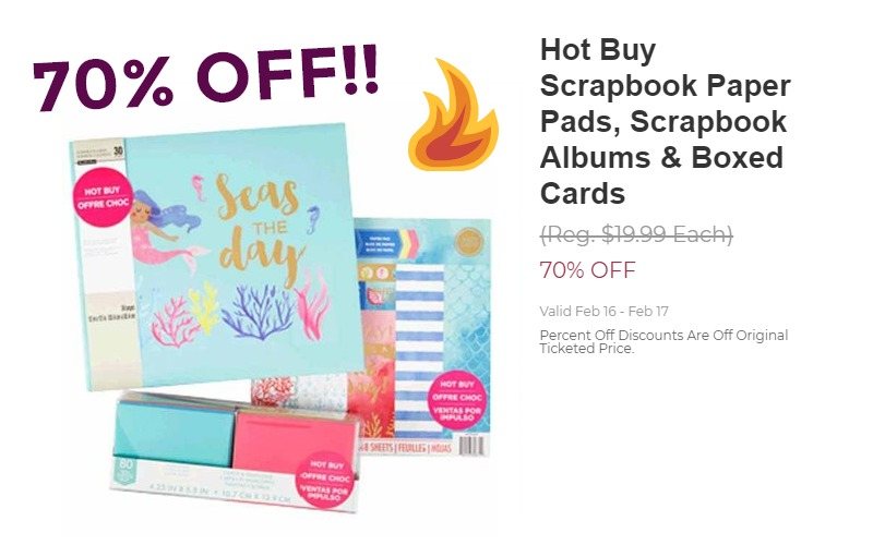 70% OFF Scrapbook Paper, Albums & Boxed Cards.. 2 Days Only!