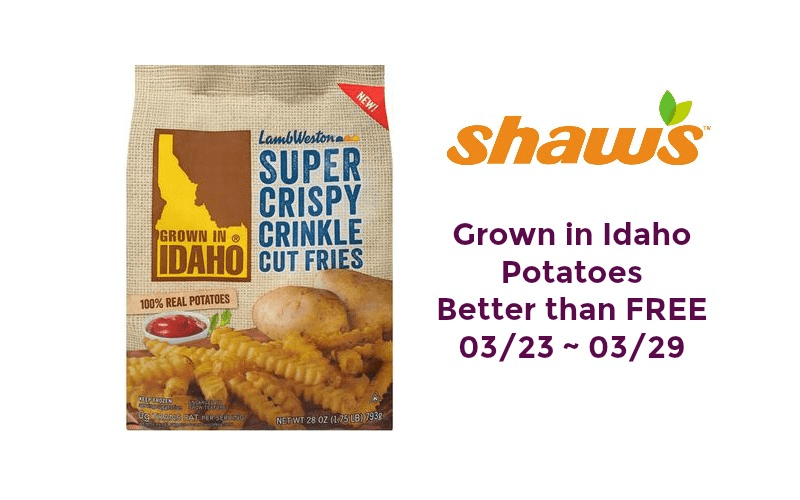 Better than FREE Grown in Idaho Potatoes at Shaw's 03/23 ~ 03/29!!