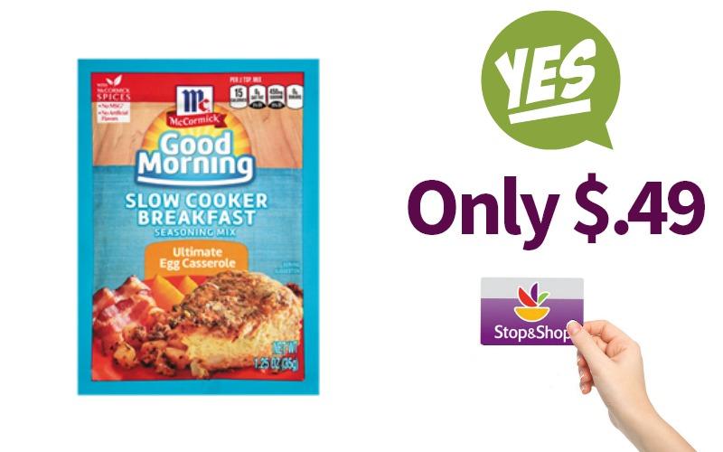McCormick Good Morning Seasoning Mix Only $.49 at Stop & Shop
