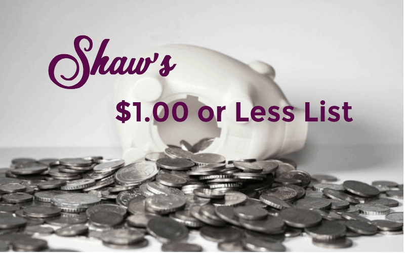 Shaw's $1.00 or Less List 04/13 ~ 04/19!!