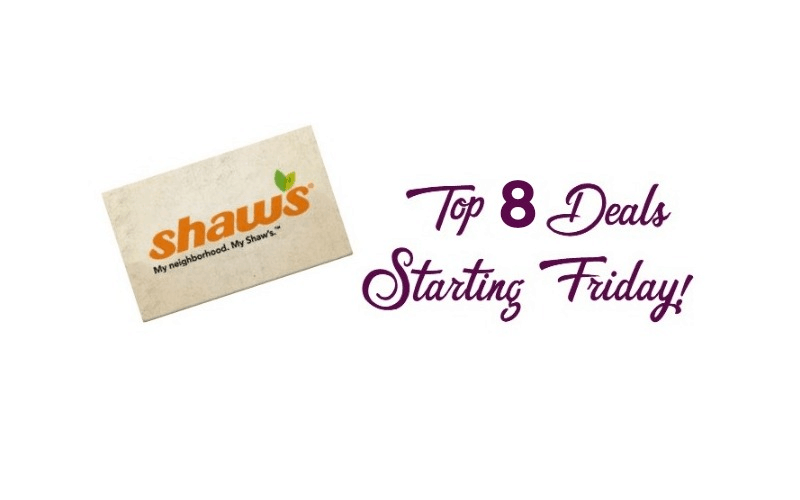 Shaw's Great 8 ~ Top Deals of the Week Starting Friday 04/13!!