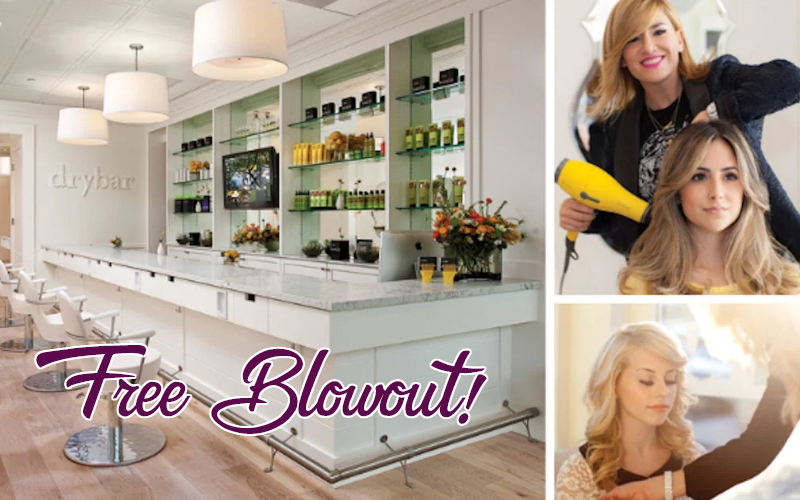 FREE Blowout at Drybar~ Starts Today!!