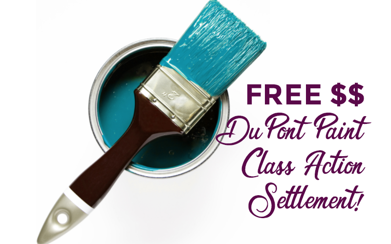 DuPont Paint Class Action Settlement = FREE $7.60 without receipt!