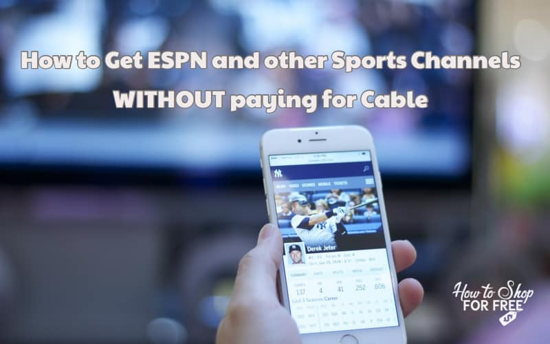 I Want My Espn – 2 Services Under $20/mo