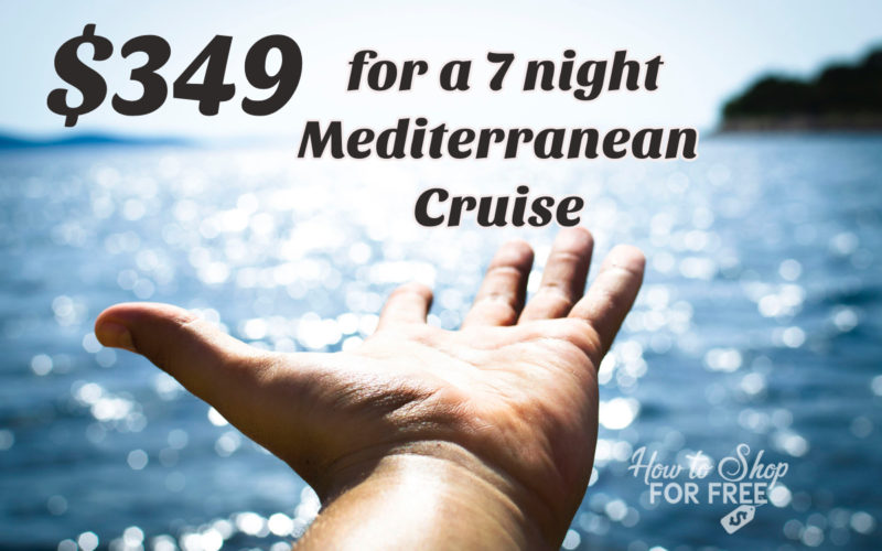 Mediterreranean Cruises from $349!!!