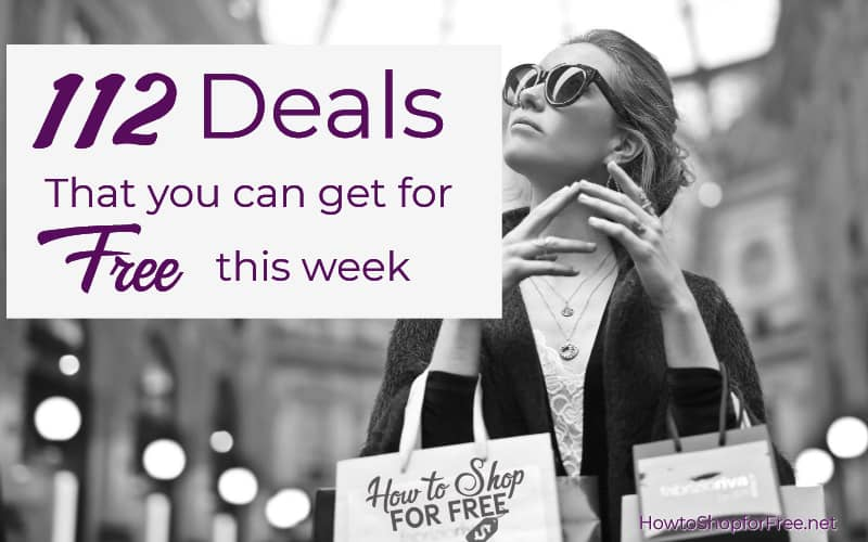 112 Deals that You Can Get for FREE This Week!!