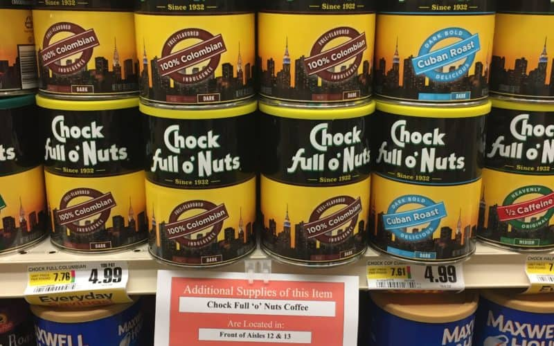 Chock Full o' Nuts deal!