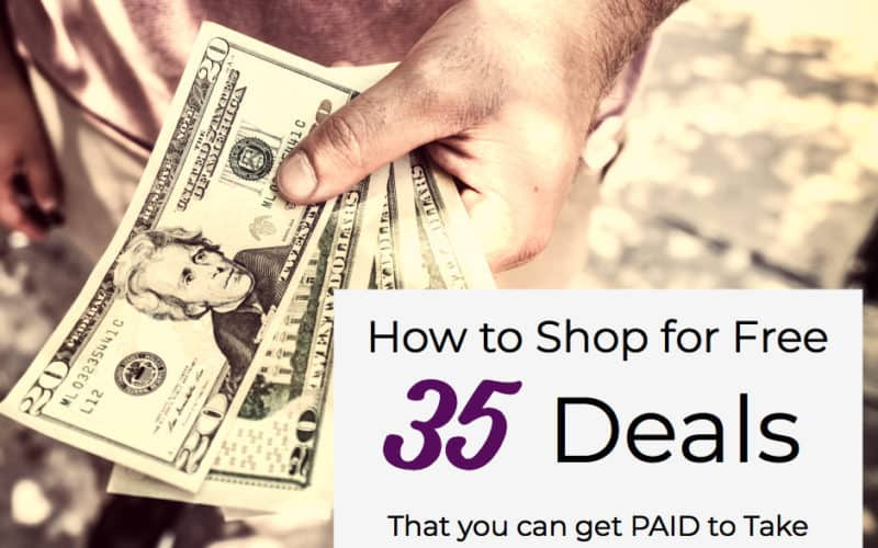 Get Paid to Shop this Week ~ 35 Money Making Deals!!